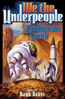 We the Underpeople 1416555676 Book Cover