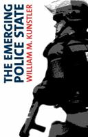 The Emerging Police State: Resisting Illegitimate Authority 1876175796 Book Cover