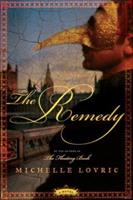 The Remedy 0060837039 Book Cover