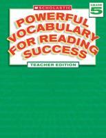 Powerful Vocabulary For Reading Success: Teacher's Edition Grade 5 0439640571 Book Cover