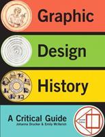 Graphic Design History: A Critical Guide 0205219462 Book Cover