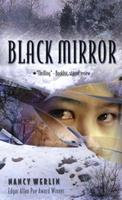Black Mirror (Now in Speak!) 0142500283 Book Cover