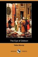 The Eye Of Zeitoon 1512249947 Book Cover