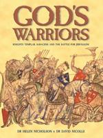 """God's Warriors: """"Crusaders, Saracens and the battle for Jerusalem"""" (General Military) 1841769436 Book Cover"""