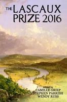 The Lascaux Prize 2016 0985166657 Book Cover