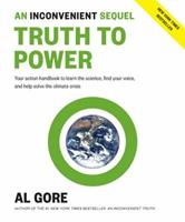 An Inconvenient Sequel: Truth to Power 1635651085 Book Cover