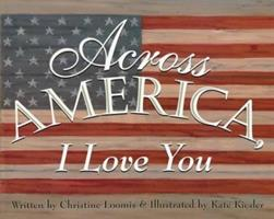 Across America, I Love You 0439235901 Book Cover