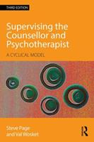 Supervising the Counsellor and Psychotherapist: A Cyclical Model 0415595665 Book Cover