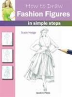How to Draw Fashion Figures: in simple steps 1844487644 Book Cover