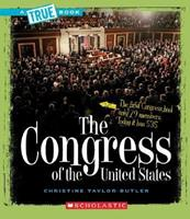 The Congress of the United States (True Books) 0531147789 Book Cover