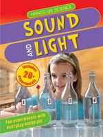Hands-On Science: Sound and Light 075346974X Book Cover