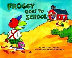 Froggy Goes to School 0140562478 Book Cover
