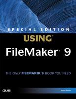 Using Filemaker 9 (Special Edition Using) 078973723X Book Cover