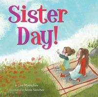 Sister Day! 148143795X Book Cover