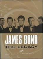 James Bond: The Legacy 0810932962 Book Cover