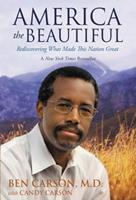 America the Beautiful: Rediscovering What Made This Nation Great 0310330912 Book Cover