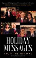 Holiday Messages From The Obamas: Eight Years Of Intimate Holiday Addresses To America From Barack & Michelle Obama 197950699X Book Cover