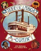 Ste-e-e-e-eamboat a-Comin'! 0374372365 Book Cover
