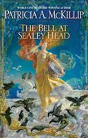 The Bell at Sealey Head 0441016308 Book Cover