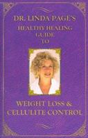 Weight-Loss & Cellulite Control (Healthy Healing Guides) 1884334660 Book Cover