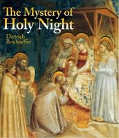 The Mystery of Holy Night 0824515919 Book Cover