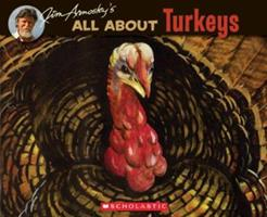 Jim Arnosky's All About Turkeys (All About...) 0590515152 Book Cover