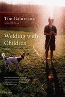 Welding with Children: Stories 0312267924 Book Cover
