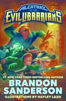 Alcatraz Versus the Evil Librarians 0765378949 Book Cover