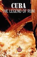 Cuba: The Legend of Rum 0976093782 Book Cover