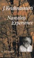 J.Krishnamurti and the Nameless Experience 8120805895 Book Cover