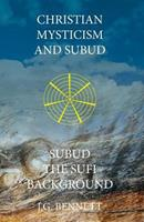 Christian Mysticism and Subud 1546955208 Book Cover