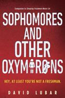 Sophomores and Other Oxymorons 0525429700 Book Cover