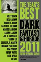 The Year's Best Dark Fantasy & Horror, 2011 Edition 1607012812 Book Cover