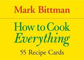 How to Cook Everything: 55 Recipe Cards Quirk Books (Cook's Cards)