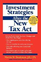 Investment Strategies After the New Tax Act 0471016993 Book Cover