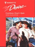 Cowboys Don't Quit 0373059442 Book Cover