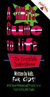 A Girls' Guide To Life (Written By Kids For Kids!) 0439085667 Book Cover