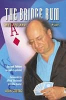 The Bridge Bum: My Life and Play 0688031978 Book Cover