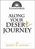Along Your Desert Journey (Illumination Books) 0809136813 Book Cover