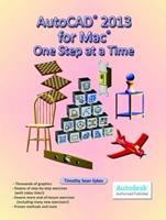 AutoCAD 2013 for Mac: One Step at a Time 0981986781 Book Cover