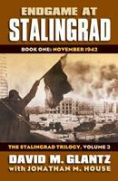 Endgame at Stalingrad: Book One: November 1942 0700619542 Book Cover