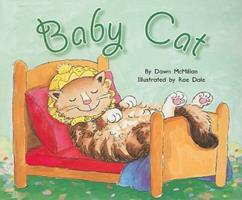 FC Yel Baby Cat 8-9 (Rigby Flying Colors) 1418905607 Book Cover