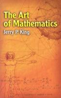The Art of Mathematics 0306441292 Book Cover