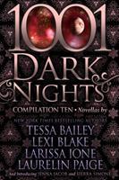1001 Dark Nights: Compilation Ten 1945920882 Book Cover