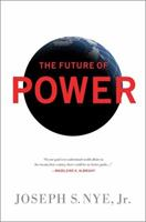 The Future of Power 1586488910 Book Cover