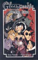 Gloom Cookie Volume 5: The Final Curtain 1593620667 Book Cover