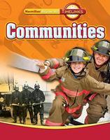 Timelinks: Third Grade, Communities, Communities Student Edition 0021513465 Book Cover