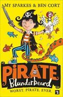 Pirate Blunderbeard: Worst. Pirate. Ever. (Pirate Blunderbeard, Book 1) 000830825X Book Cover