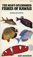 The Many-Splendored Fishes of Hawaii 0804712700 Book Cover
