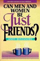Can Men and Women Be Just Friends 031058891X Book Cover